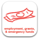 Employment, Emergency Funds, Grants